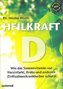 Heilkraft-D von Dr. Nicolai Worm
