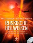 Russische Heilweisen