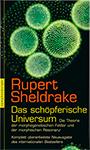 Rupert Sheldrake - Das schöpferische Universum